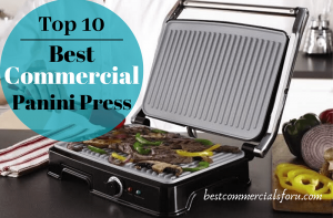 Best Commercial Panini Press of 2021